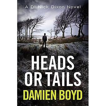 Heads or Tails by Damien Boyd - 9781542046619 Book