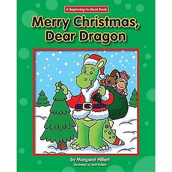 Merry Christmas - Dear Dragon by Margaret Hillert - 9781603578882 Book
