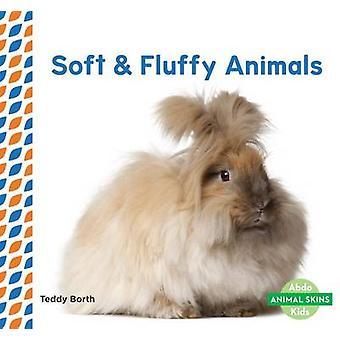 Soft & Fluffy Animals by Teddy Borth - 9781680804966 Book