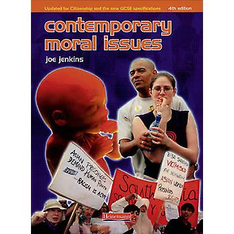 Contemporary Moral Issues (4th Revised edition) by Joe Jenkins - 9780