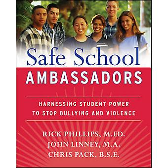 Safe School Ambassadors - Harnessing Student Power to Stop Bullying an