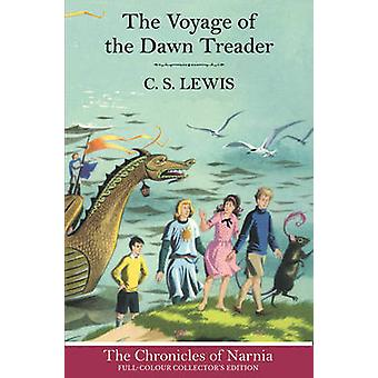 The Voyage of the Dawn Treader by C. S. Lewis & Pauline Baynes
