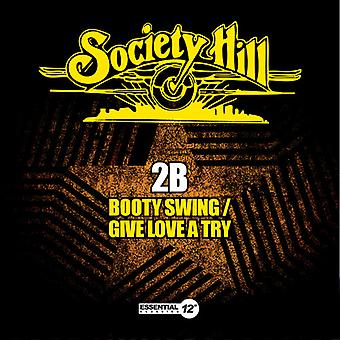 2B - Booty Swing / Give Love a Try USA import