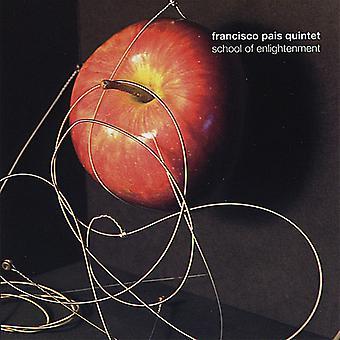 Francisco Pais Quintet - School of Enlightenment [CD] USA import