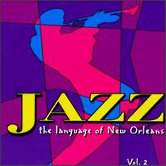 Language of New Orleans - Language of New Orleans: Vol. 2-Jazz Language of New or [CD] USA import