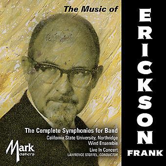Erickson / Northridge vind Ensemble Californien - Erickson: samlede symfonier for bandet [CD] USA import