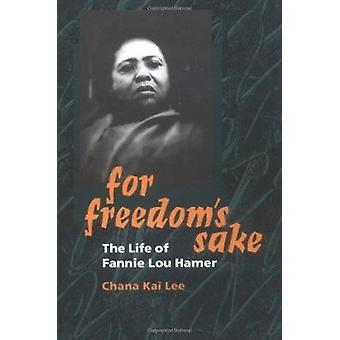自由のために-チャナ カイ李 - 9 ファニー ・ ルー ・ ヘイマーの生活