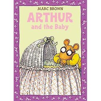 Arthur et le bébé - une aventure classique d'Arthur par Marc Brown - 97803