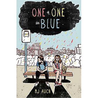 En Plus en er lig med blå af M. J. Auch - 9781250039927 bog