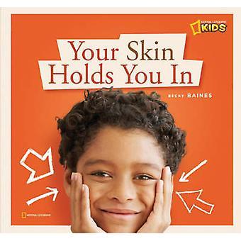 Huden håller dig i av Becky Baines - 9781426303111 bok