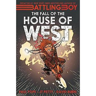 The Fall of the House of West by Paul Pope - J. T. Petty - David Rubi
