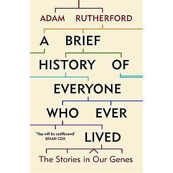 En kort historia av alla som någonsin levt - berättelser i våra gener