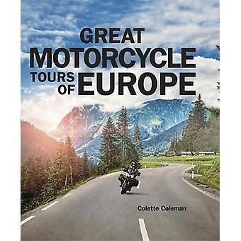 Große Motorradtouren durch Europa von Colette Coleman - 9781848663893 B