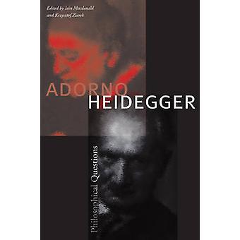 Krz - cuestiones filosóficas por Iain MacDonald - adorno y Heidegger