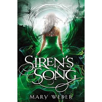 Siren's Song by Mary Weber - 9781401690410 Book