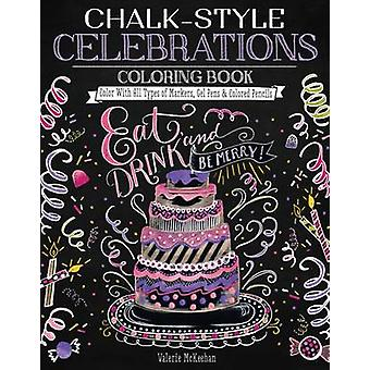 Chalk-Style Celebrations Coloring Book - Color with All Types of Marke