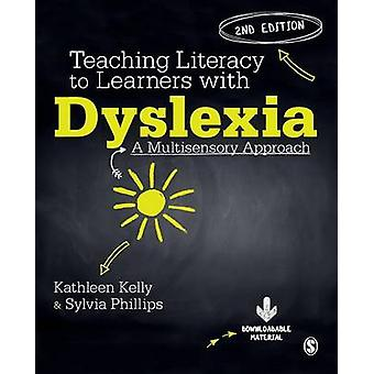 Teaching Literacy to Learners with Dyslexia - A Multi-Sensory Approach