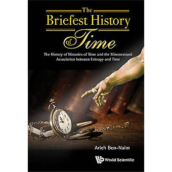 The Briefest History of Time - The History of Histories of Time and th