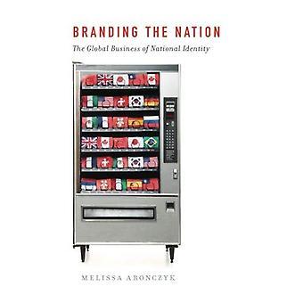 Branding van de natie: de Global Business van nationale identiteit