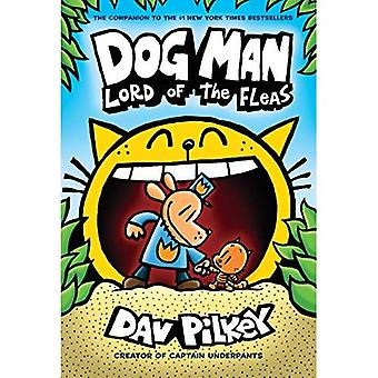 Dog Man 5 Lord of the Fleas by Dav Pilkey