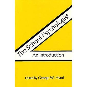 The School Psychologist : An Introduction