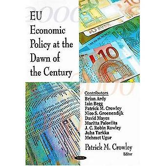 EU-Wirtschaftspolitik zu Beginn des Jahrhunderts