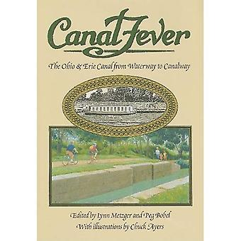 Fièvre de canal: L'Ohio et Canal Érié, de voie d'eau à Canalway