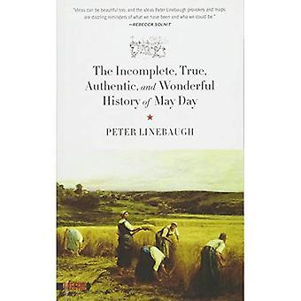Ofullständig, sanna, autentiska och underbar historia av May Day, den (Spectre)