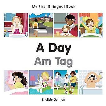 My First Bilingual Book - A Day - German-English