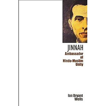 Jinnah: Ambassador of Hindu-Muslim Unity
