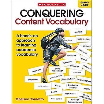 Conquering Content Vocabulary: A Hands-On Approach to Learning Academic Vocabulary