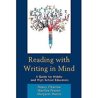 Lecture à l'écriture à l'esprit: un Guide pour les cadres intermédiaires et les éducateurs de l'école secondaire