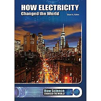 How Electricity Changed the� World