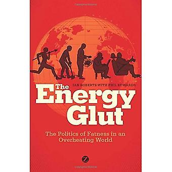 L'eccesso di energia: La politica di grasso in un mondo di surriscaldamento del