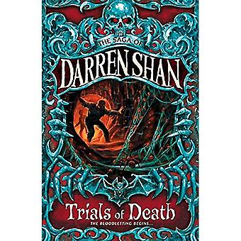 The Trials of Death (The Saga of Darren Shan)