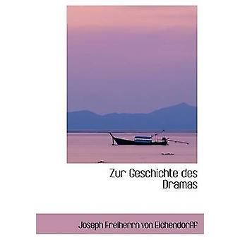 Zur Geschichte des Dramen von Freiherrn von Eichendorff & Joseph