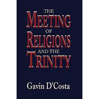Religioner och treenigheten av DCosta & Gavin möte