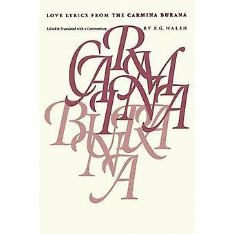 Love Lyrics from the Carmina Burana by Walsh & P. G.