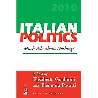 Much ADO about Nothing by Gualmini & Elisabetta