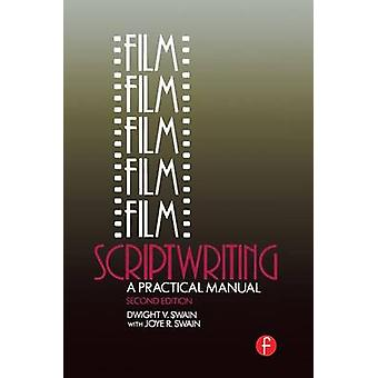 Film Scriptwriting  A Practical Manual by Swain & Dwight V