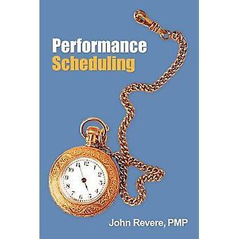 Prestanda schemaläggning av Revere Pmp & John