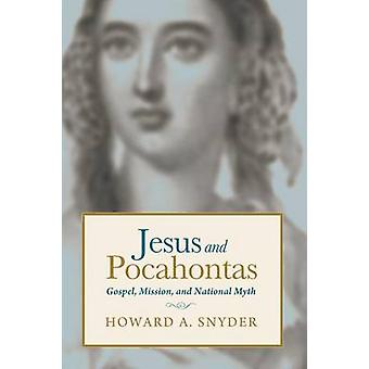 Jesus and Pocahontas by Snyder & Howard A.