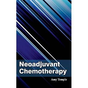 Neoadjuvant Chemotherapy by Temple & Amy
