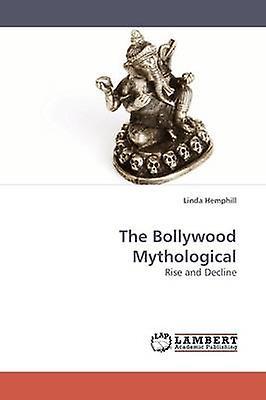 The Bollybois Mythological by Hemphill & Linda
