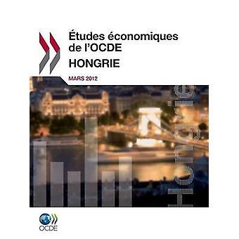 Etudes Economiques de LOcde Hongrie 2012 von Oecd