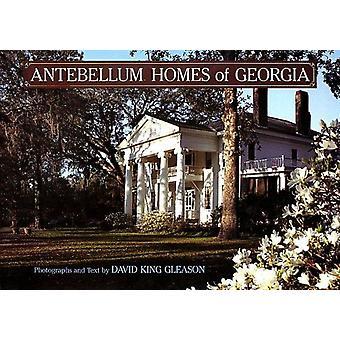 Antebellum Homes of Georgia by David King Gleason - 9780807114322 Book