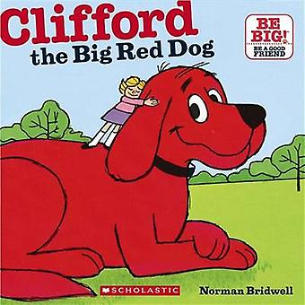 Clifford - the Big Red Dog by Norman Bridwell - 9780881032031 Book