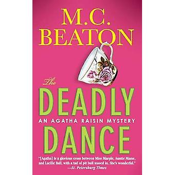 Deadly Dance by M C Beaton - 9781250124517 Book