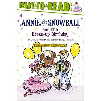 Annie and Snowball and the Dress-Up Birthday by Cynthia Rylant - Suci