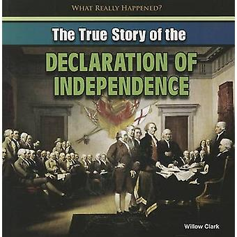The True Story of the Declaration of Independence by Willow Clark - 9